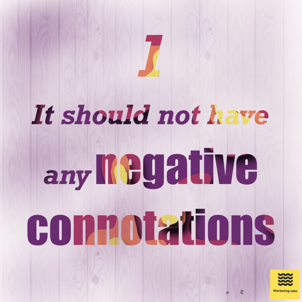 Why negative brand connotations can be harmful for your startup